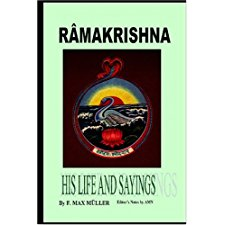 Ramakrishna - His Life and Sayings by Max Muller